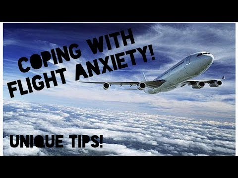 Air Travel Tips   Coping with Fear & Anxiety