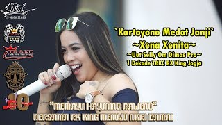 Kartoyono Medot Janji -  Xena Xenita Om Dimas Pro 1 Dekade TRAKC RX King Jogja.mp3