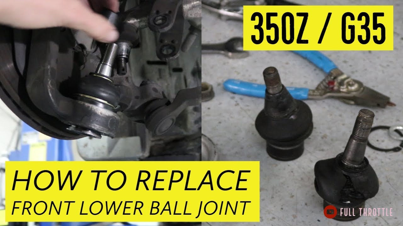 350Z or G35 Front Lower Ball Joint Replacement DETAILED ...