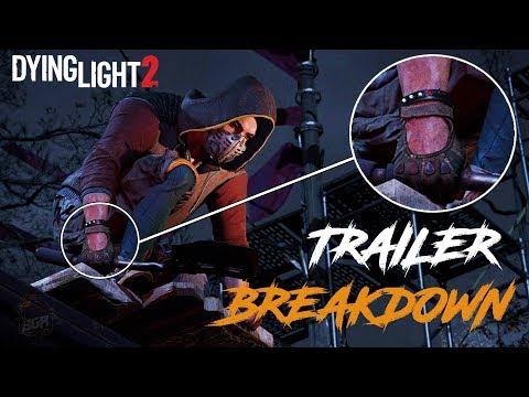 Dying Light 2 - Trailer Breakdown   Easter Eggs You Missed   E3 2019