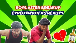 Boys after Breakup | Expectations vs Reality | The Trouble Factory