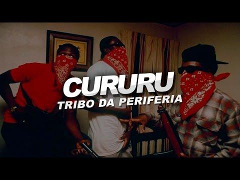 Tribo Da Periferia - Cururu