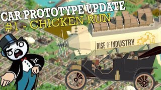 Rise of Industry: HENRY FORD'S MODEL T #1 - Chicken Run