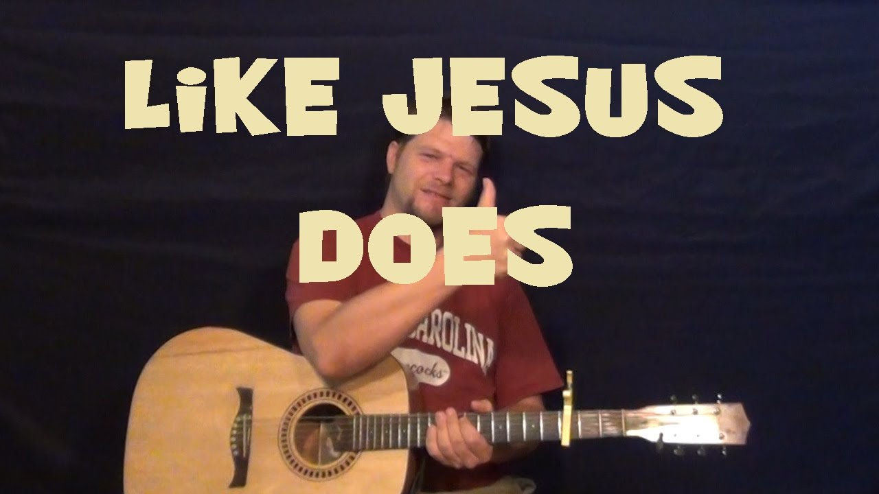 Like Jesus Does Eric Church Guitar Lesson Easy Strum Chord How To