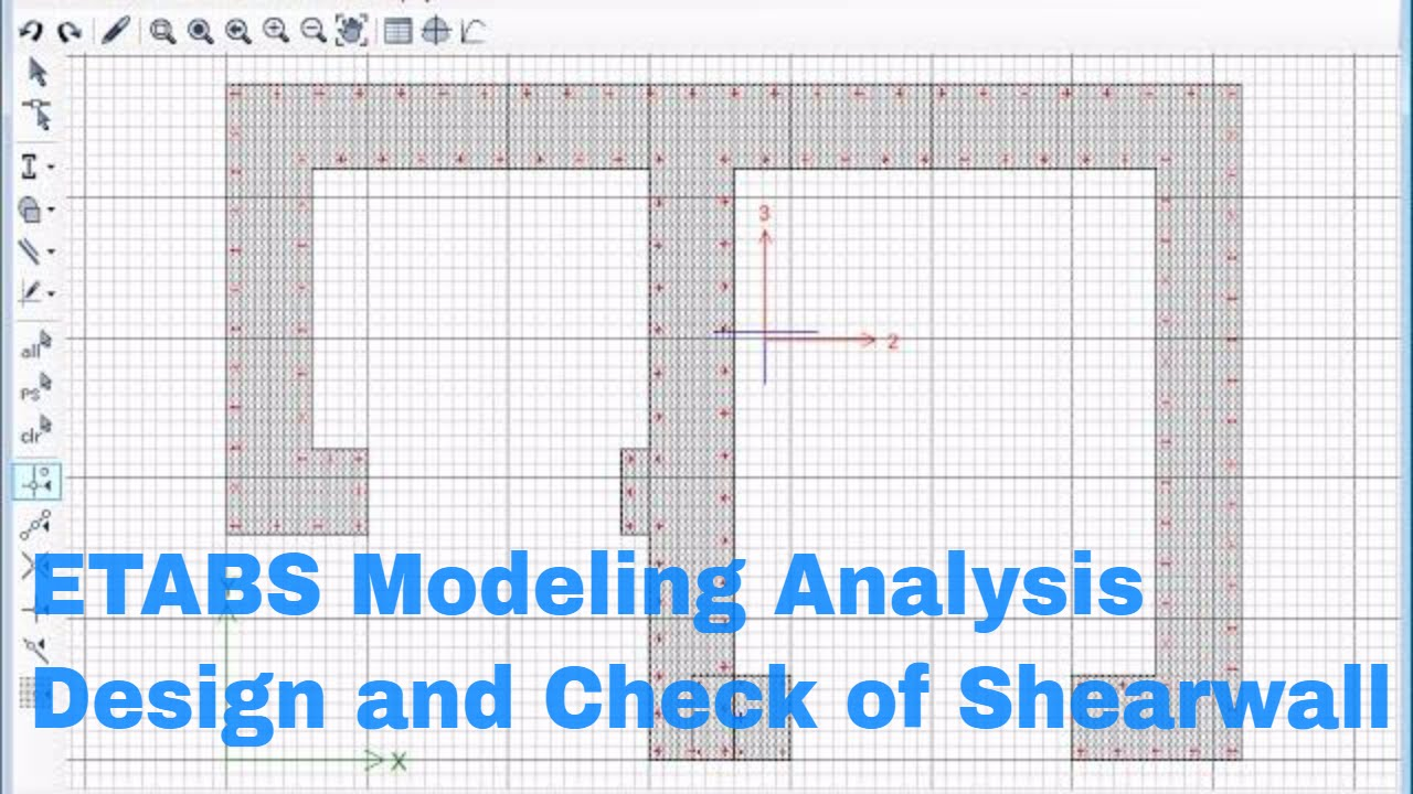 Etabs Modeling Analysis Design and Check of Shear wall