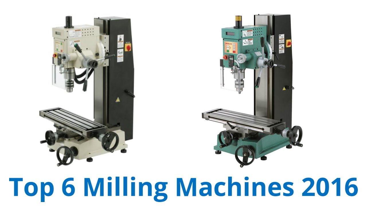 6 Best Milling Machines 2016 Doovi