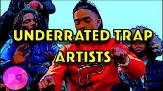 UNDERRATED HOOD TRAP RAPPERS THAT NEED EXPOSURE!