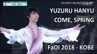 Yuzuru Hanyu 羽生結弦 - [Come, Spring] Full Exhibition Fantasy on I...
