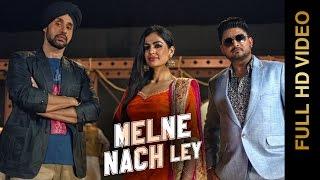 New Punjabi Songs 2015 || MELNE NACH LEY || BALKAR SIDHU feat. PAVNEET BIRGI || Punjabi Songs 2015