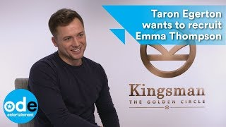 Kingsman 2: Taron Egerton wants to recruit Emma Thompson