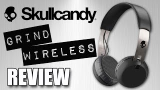 First Look! Skullcandy Grind Wireless REVIEW