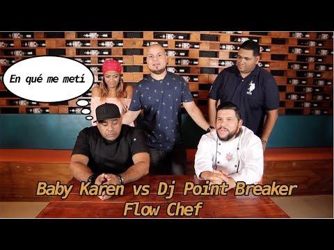 Flow Chef, Baby Karen vs Dj Point Breaker - Da Flow Internacional