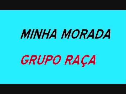MINHA MORADA GRUPO RAÇA