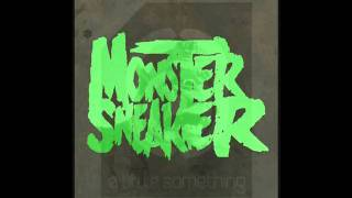 Monster Sneaker (Azaxx & Diesler) - Chunky Walker