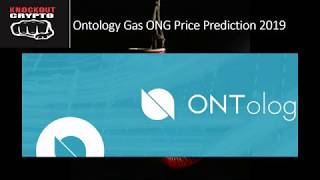 Ontology Gas ONG Price Prediction 2019 Ontology Ong Calculator Ontology Ong Binance