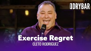 You Will Immediately Regret Working Out. Cleto Rodriguez - Full Special