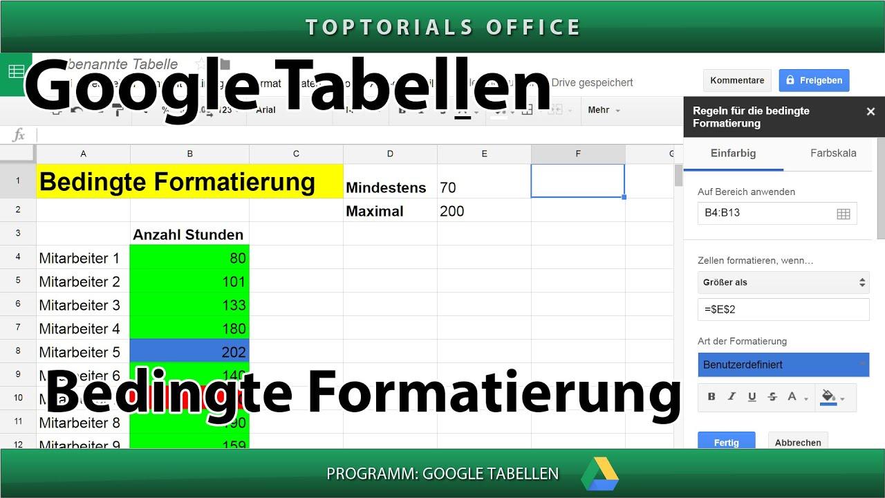 Bedingte Formatierung ganz einfach (Google Tabellen / Spreadsheets ...