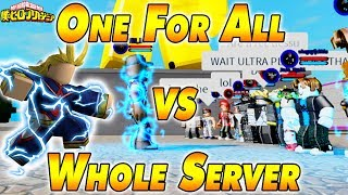 ONE FÜR ALLE VS DEN GESAMTEN SERVER | Boku No Roblox Remastered