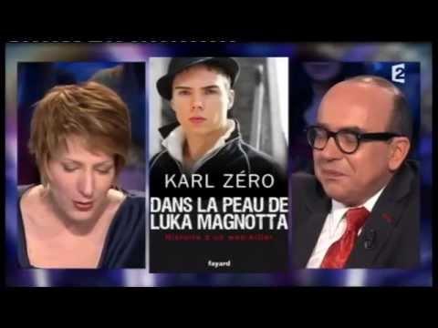Karl Zero sur Luka Magnotta - On n'est pas couché 16 février 2013 #ONPC