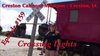 _Creston Caboose Museum - Creston, IA_ Episode 159 (Crossing Lights)