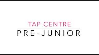 Pre Junior Tap Centre