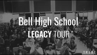 LEGACY High School Tour - EPISODE 1 - BELL HIGH SCHOOL