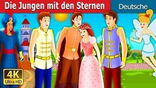 Die Jungen mit den Sternen | Gute Nacht Geschichte | Deutsche Märchen
