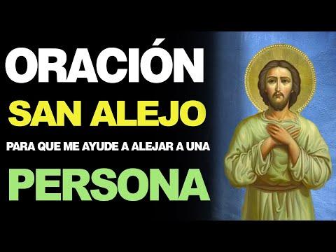 🙏 Oración a San Alejo para ALEJAR A UNA PERSONA NO DESEADA de una Casa 🙇