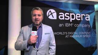 2016 NAB Show: Francois Quereuil, Marketing Director Aspera