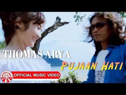 Thomas Arya - Pujaan Hati [Official Music Video HD]