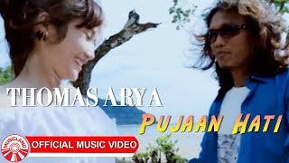 Download Thomas Arya - Pujaan Hati [Official Music Video HD]