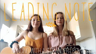 Dancing With a Stranger by Sam Smith and Normani | Cover