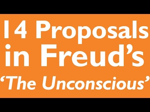 14 Proposals in Freud's 'The Unconscious'
