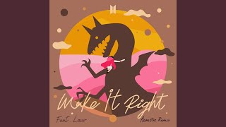 Baixar Make It Right (feat. Lauv) (Acoustic Remix)