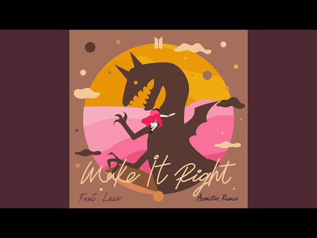 Bts Make It Right Feat Lauv Acoustic Remix Released Today