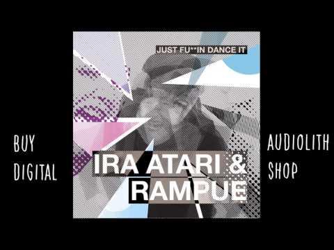 Ira Atari & Rampue -  Easy Rider (feat.  Cerebral Vortex) [Audio]