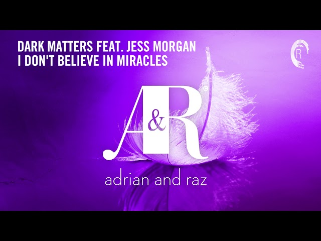 Dark Matters feat Jess Morgan - I Don't Believe In Miracles [From Fallen Feathers Deluxe Album]
