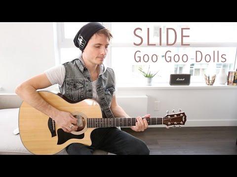 Slide - Goo Goo Dolls (Acoustic Cover) | Glen Gustard