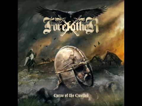 ForefatheR - Curse Of The Cwelled (2015 - The Entire Album)