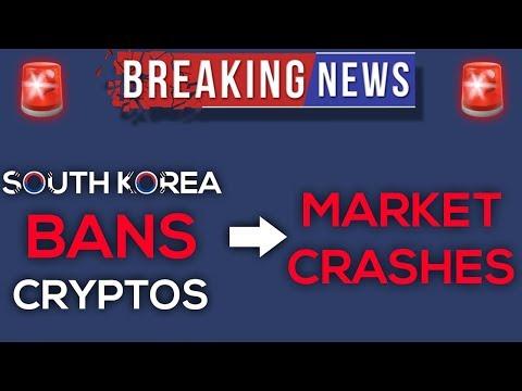 CRYPTOS CRASH!!! SOUTH KOREA BANS CRYPTOCURRENCIES!? (BREAKING NEWS)