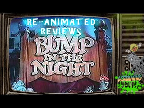 Bump In The Night Re-animated Review
