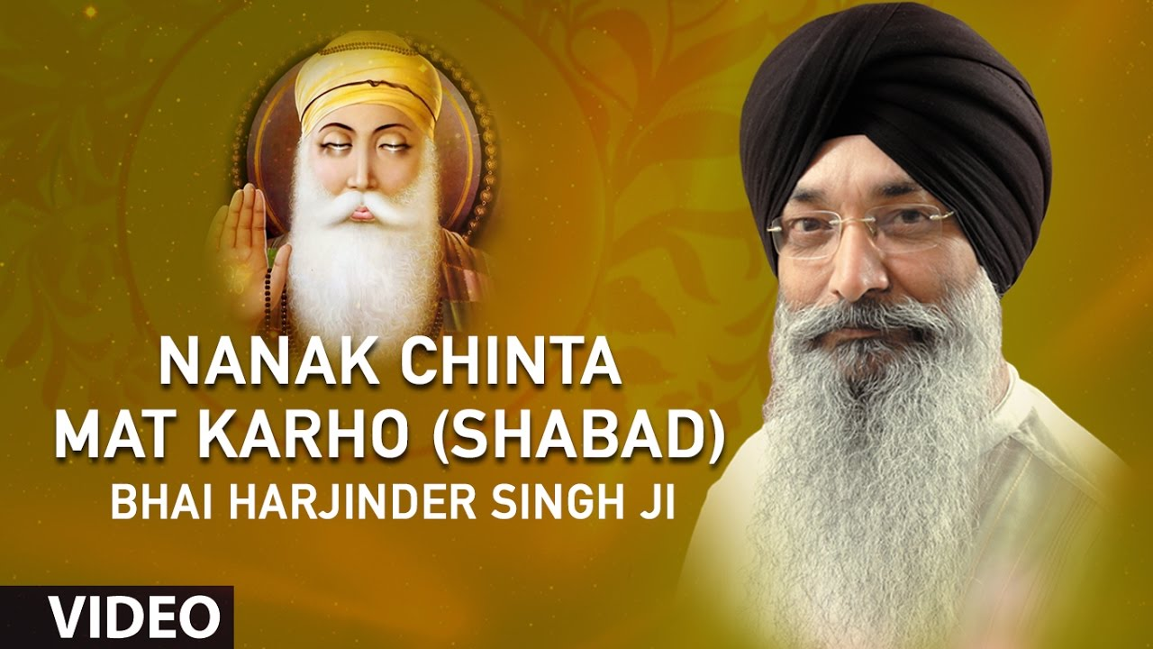 Download Bhai Harjinder Singh Ji | Nanak Chinta Mat Karho (Shabad) | Toon Mero Pyaro | Shabad Gurbani
