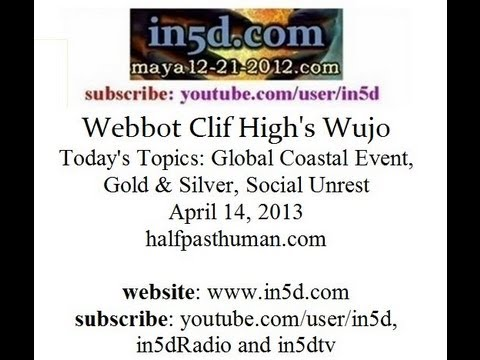 Webbot Clif High: Global Coastal Event, Gold & Silver, Social Unrest
