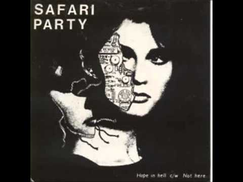Safari Party - Hope in Hell (85' )
