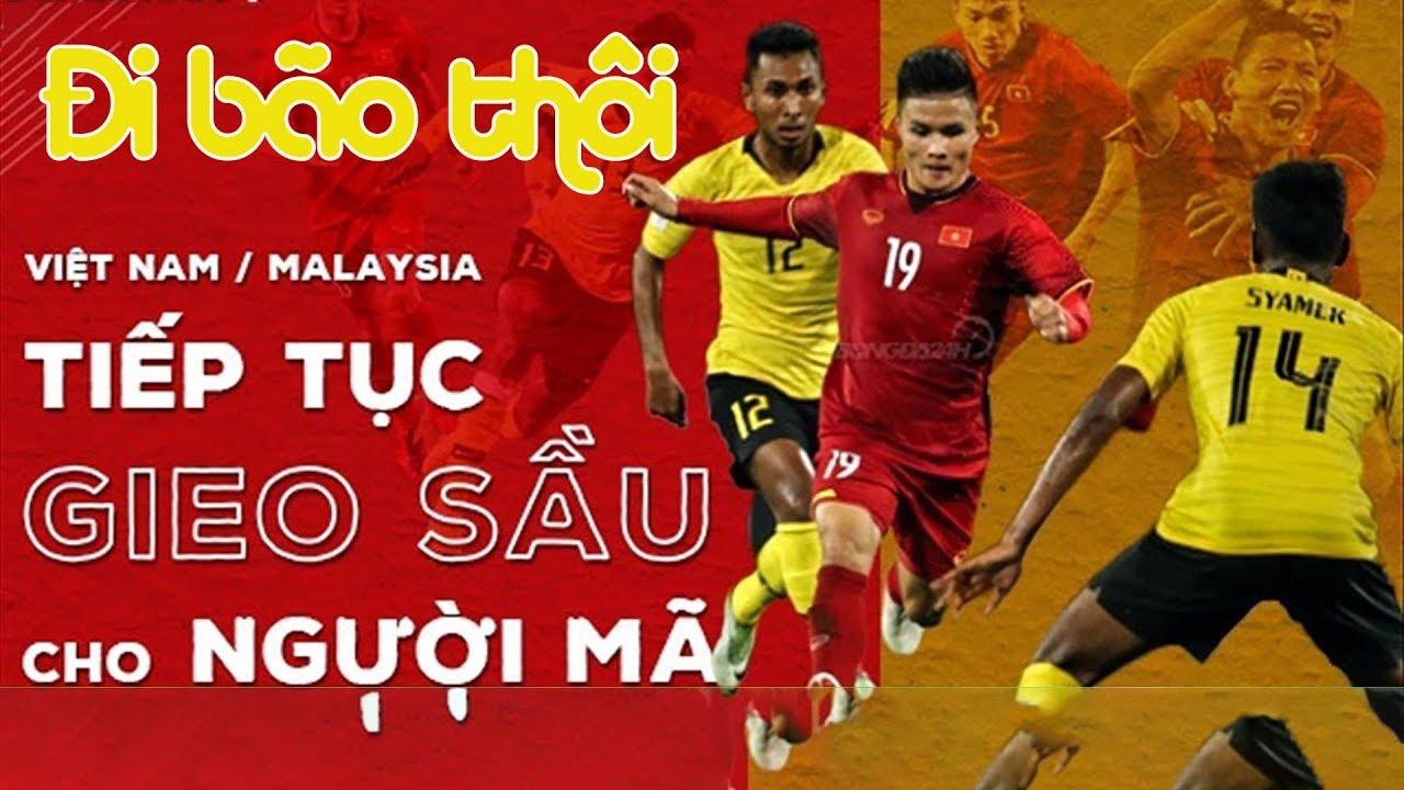 🔴 Trực tiếp Việt Nam vs Malaysia 👍 Đi bão việt nam gieo sầu Malaysia ✅ Vòng loại world cup 2022