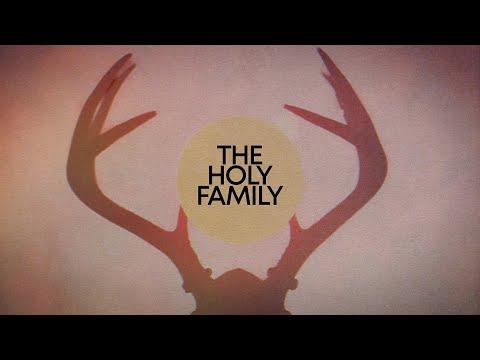 The Holy Family – Inward Turning Suns (Edit)