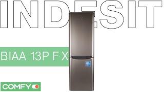 Indesit BIAA 13P F X - холодильник с сиcтемой No Frost - Видеодемонстрация от Comfy.ua