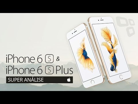 Apple iPhone 6s e iPhone 6s Plus [Análise] - TecMundo