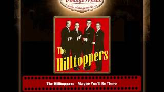 The Hilltoppers – Maybe You