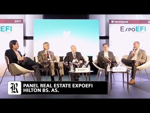 Panel Real Estate ExpoEFI 2017 - Hilton Bs As